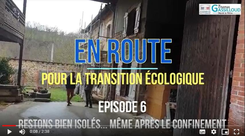 """""""En route pour la transition écologique"""" #6 : Restons bien isolés… même après le confinement"""